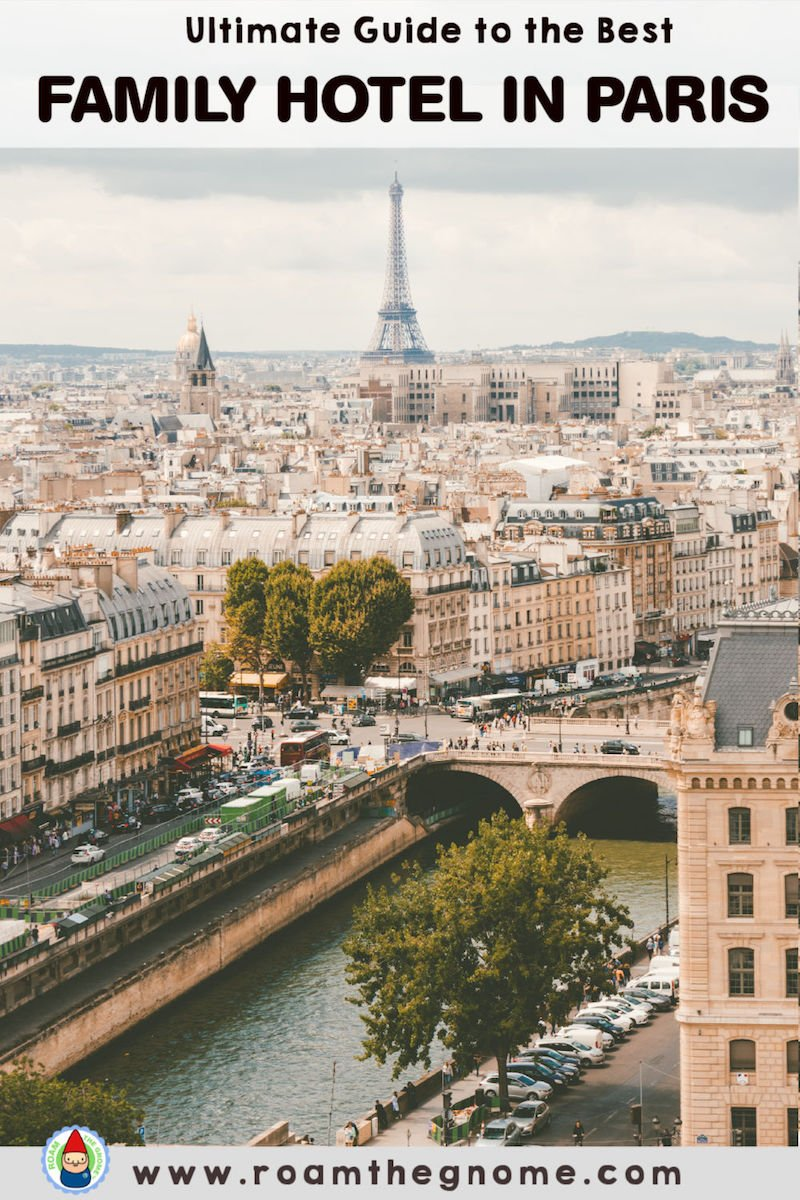PIN best paris hotel for families