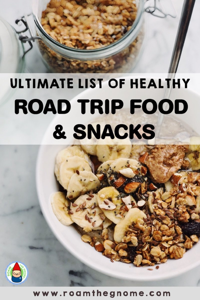 PIN healthy road trip food snacks 800