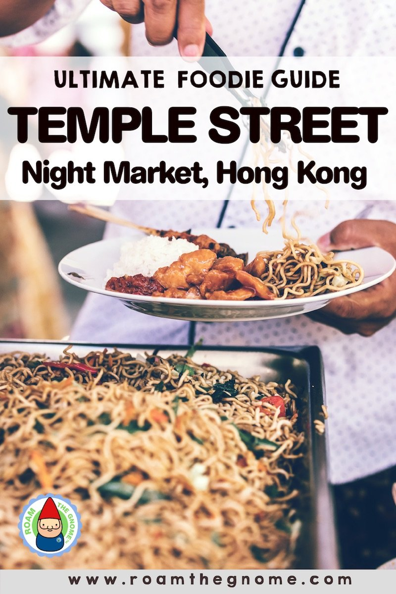 PIN what to buy at temple street night market - hong kong street food 800
