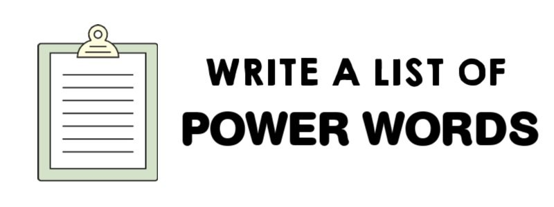 image - WRITE A LIST OF POWER WORDS