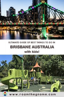 PIN best things to do in brisbane with kids