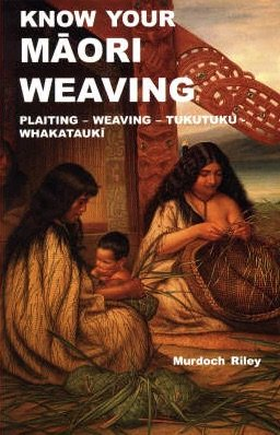 know-your-maori-weaving-book