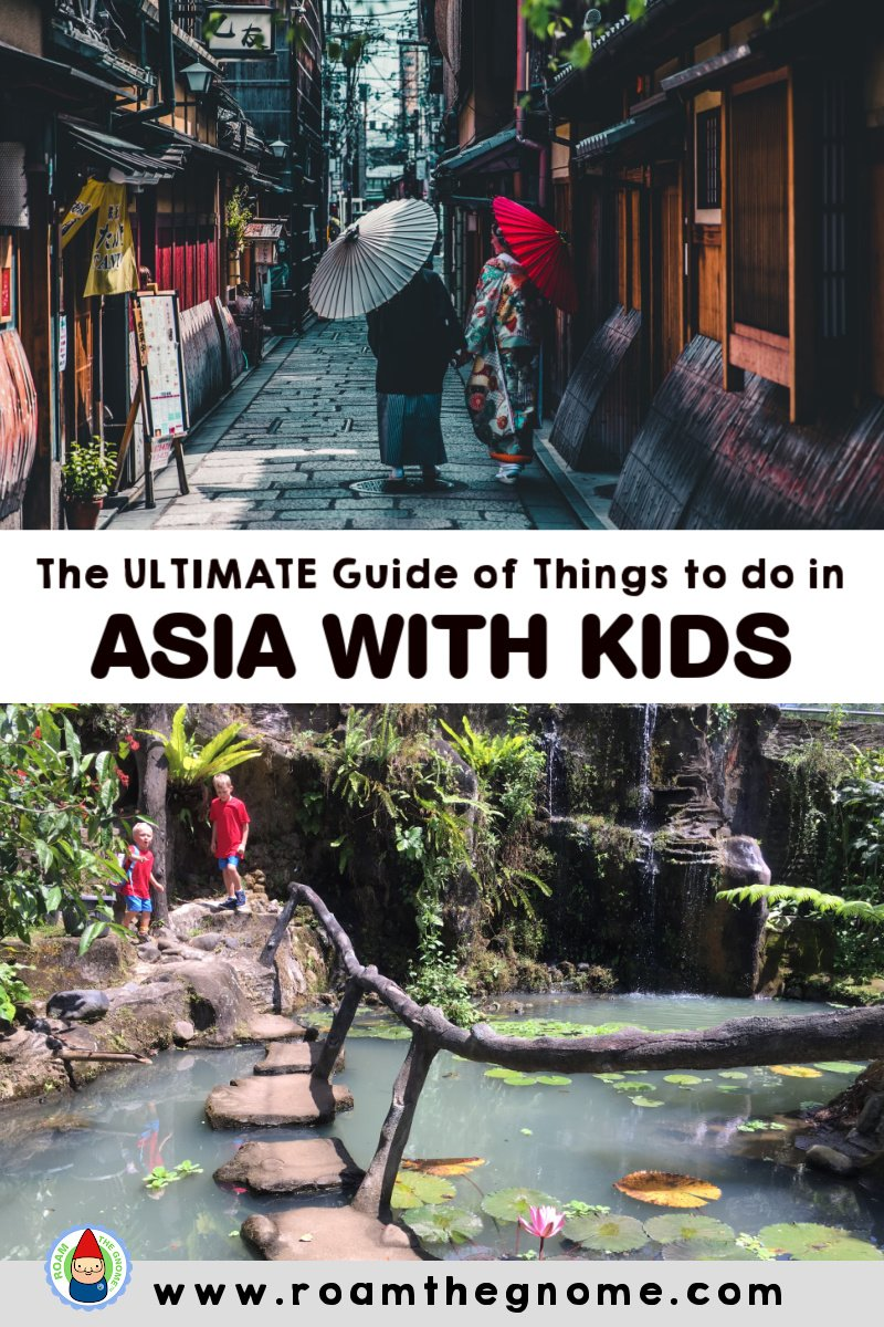 PIN things to do in asia with kids